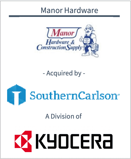 Manor Hardware Acquired by SouthernCarlson A Division of Kyocera
